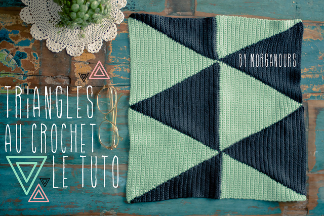 Tuto Pattern Triangle Au Crochet Diy Planb Par Morganours